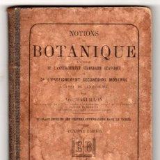 NOTINS DE BOTANIQUE PAR AUG. DAGUILLON. LIBRAIRIE CLASSIQUE EUGENE BELIN 12ª ED. PARIS 1892