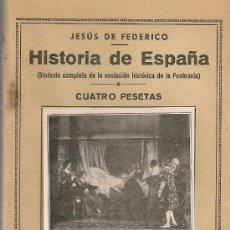 Libros antiguos: HISTORIA DE ESPAÑA / J. FEDERICO. MADRID : ED. IBERICAS, 193?. 18X12 CM. 77 P. SIN DESBARBAR. Lote 14885869