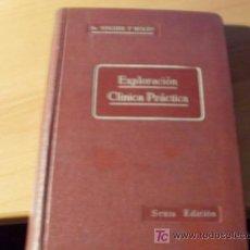 Libros antiguos: EXPLORACION CLINICA PRACTICA ( DR NOGUER Y MOLINS ) 1936 TAPA DURA . Lote 14907876