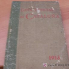 Libros antiguos: GUIA JUDICIAL DE CATALUÑA ( 1913 ). Lote 14915450