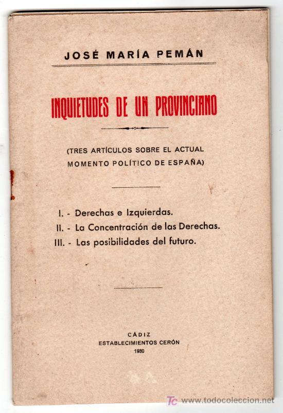 INQUIETUDES DE UN PROVINCIANO POR JOSE MARIA PEMAN. ESTABLECIMIENTOS CERON. CADIZ 1930 (Libros Antiguos, Raros y Curiosos - Pensamiento - Otros)