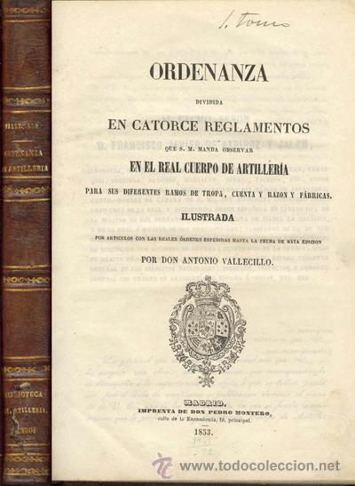 1853 ORDENANZA QUE S.M. MANDA OBSERVAR EN EL REAL CUERPO DE ARTILLERIA (Libros Antiguos, Raros y Curiosos - Ciencias, Manuales y Oficios - Otros)