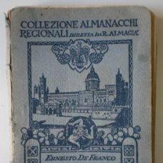 Libros antiguos: COLLEZIONE ALMANACCHI REGIONALI- ERNESTO DE FRANCO SICILIA. Lote 26520634