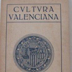 Libros antiguos: REVISTA CVLTURA VALENCIANA. 1928. Lote 26083171