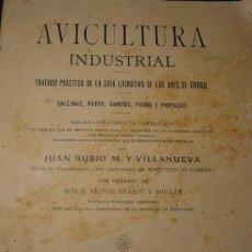 Libros antiguos - AVICULTURA INDUSTRIAL - GALLINAS PATOS GANSOS PAVOS Y PINTADAS - BARCELONA 1911 - - 26524242