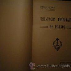 Libros antiguos: 1922 ORIENTACION FOTOGRAFICA DE PLANOS. Lote 25899997