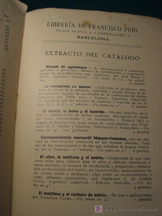 Libros antiguos: AVICULTURA INDUSTRIAL - GALLINAS PATOS GANSOS PAVOS Y PINTADAS - BARCELONA 1911 - - Foto 6 - 26524242