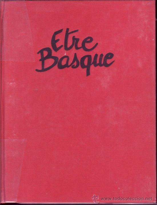 Libros antiguos: Être basque. Bajo la dirección de Jean Haritschelhar. Edición numerada. - Foto 2 - 26601388