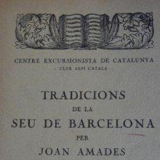 Libros antiguos: TRADICIONS DE LA SEU DE BARCELONA. JOAN AMADES. Lote 15116485