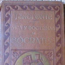 Libros antiguos: JENOFONTE. VIDA Y DOCTRINA DE SOCRATES. ED.PROMETEO S.F.. Lote 26581806