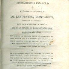 Libros antiguos: JOAQUÍN DE VILLALBA. HISTORIA DE LAS PESTES Y CONTAGIOS DE ESPAÑA. TOMO II. MADRID, 1802. Lote 21750133
