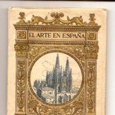 Libros antiguos: EL ARTE EN ESPAÑA Nº 1 - CATEDRAL DE BURGOS - EDICION THOMAS - PRIMEROS AÑOS SIGLO XX. Lote 15248110