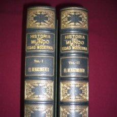 Libros antiguos: EL RENACIMIENTO.DOS TOMOS.1914. EDUARDO IBARRA Y RODRIGUEZ. HISTORIA, CULTURA, RELIGIÓN,PENSAMIENTO. Lote 27316122