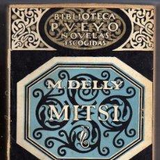 Libros antiguos: MITSI - M. DELLY - EDITORIAL PUEYO S.L., 1930.. Lote 15287329