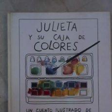 Libros antiguos: JULIETA Y SU CAJA DE COLORES (LOS ESPECIALES DE A LA ORILLA DEL VIENTO) - FCE - MÉXICO - 1993 - RARO. Lote 27408357