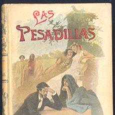 Livres anciens: LAS PESADILLAS.BIBLIOTECA CALLEJA.OBRAS LITERARIAS DE AUTORES CÉLEBRES. Lote 15340702
