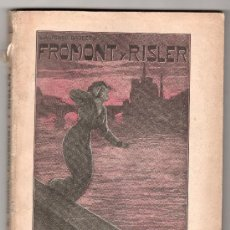 Libros antiguos: FROMONT Y RISLER POR ALFONSO DAUDET. SOCIEDAD GENERAL DE PUBLICACIONES. BARCELONA. Lote 15366365