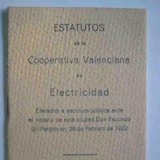 Libros antiguos: ESTATUTOS DE LA COOPERATIVA VALENCIANA DE ELECTRICIDAD 1922. Lote 15378830