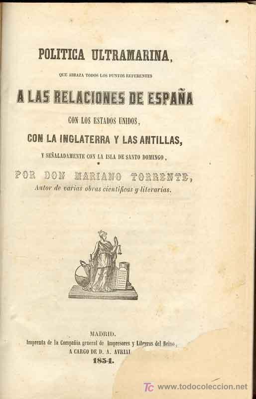 1854: CUBA - SANTO DOMINGO -POLÍTICA ULTRAMARINA, QUE ABRAZA TODOS LOS PUNTOS REFERENTES RELACIONES (Libros Antiguos, Raros y Curiosos - Historia - Otros)