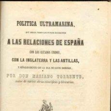 Libros antiguos: 1854: CUBA - SANTO DOMINGO -POLÍTICA ULTRAMARINA, QUE ABRAZA TODOS LOS PUNTOS REFERENTES RELACIONES. Lote 26632457