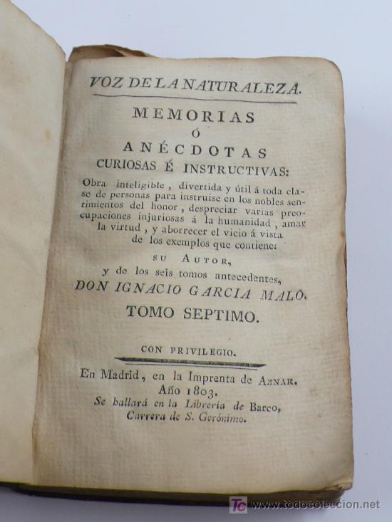 MEMORIAS O ANÉCDOTAS CURIOSAS.. IGNACIO GARCÍA MALO. TOMO SEPTIMO. AÑO 1803. 10X14,5 CM. 284 PAG. (Libros Antiguos, Raros y Curiosos - Pensamiento - Otros)