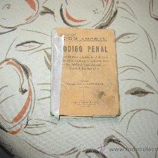 Libros antiguos: LEYES DE LA REPÚBLICA. CÓDIGO PENAL 27 OCT. 1932. Lote 18421925