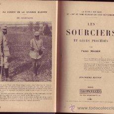 Libros antiguos: LES SOURCIERS ET LEURS PROCEDES. HENRI MAGER.. Lote 25848408