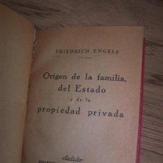 Libros antiguos: ORIGEN DE LA FAMILIA, DEL ESTADO Y DE LA PROPIEDAD PRIVADA-FRIEDRICH ENGELS.-DÉDALO-S/F-. Lote 15474980