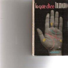 Libros antiguos: LO QUE DICETU MANO - DAIMON -. Lote 15527474