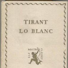 Libros antiguos: TIRANT LO BLANC - TOMO II - ELS NOSTRES CLASICS - AÑO 1925 - A12. Lote 26602913