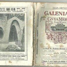 Libros antiguos: GALENIANA - GUIA MEDICA BARCELONA 1916 EJEMPLAR Nº 1. Lote 16584174