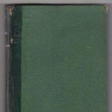 Libros antiguos: INFANTICIDIO POR P. BROUARDEL. LIBRAIRIE J.B. BAILLIERE ET FILS. PARIS 1897. Lote 18794278