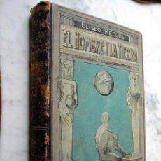 Libros antiguos: EL HOMBRE Y LA TIERRA, POR ELÍSEO RECLUS. TOMO CUARTO. Lote 26676668