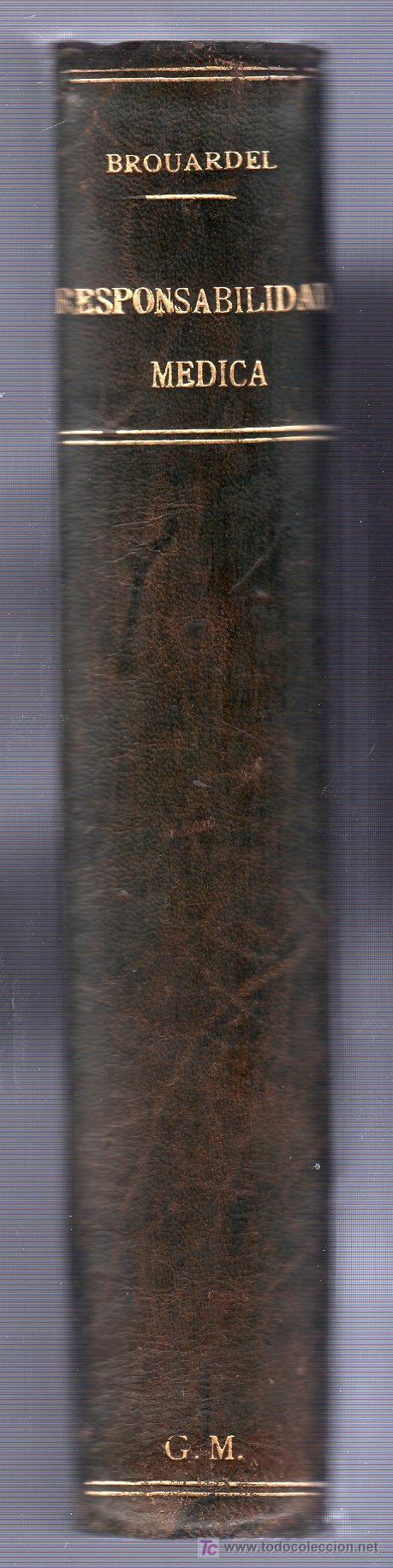 Libros antiguos: RESPONSABILIDAD MEDICA POR P. BROUARDEL. LIBRAIRIE J.B. BAILLIERE ET FILS. PARIS 1898 - Foto 2 - 15573533