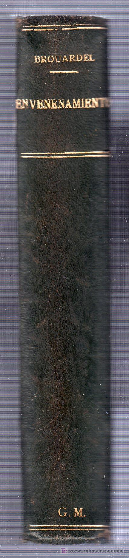 Libros antiguos: ENVENENAMIENTO POR P. BROUARDEL. LIBRAIRIE J.B. BAILLIERE ET FILS. PARIS 1902 - Foto 2 - 26851181