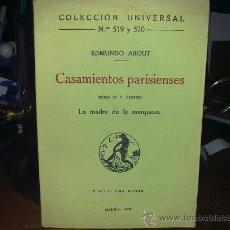 Libros antiguos: EDMUNDO ABOUT - CASAMIENTOS PARISIENSES TOMO 4 Y ULTIMO (CALPE, 1921). Lote 23907197