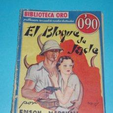 Libros antiguos: EL BLOQUE DE JADE. EDISON MARSHALL. EDIT. MOLINO. BIBLIOTECA ORO. SERIE AZUL Nº I-19. 1934. Lote 23885488