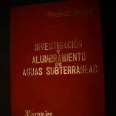 Libros antiguos: 1901 INVESTIGACION Y ALUMBRAMIENTO DE AGUAS SUBTERRANEAS. Lote 26770501
