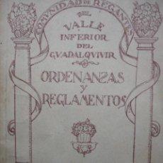Libros antiguos: COMUNIDAD REGANTES VALLE DEL GUADALQUIVIR.SEVILLA.1935.105 PG.ORDENANZAS,REGLAMENTO. Lote 27322179