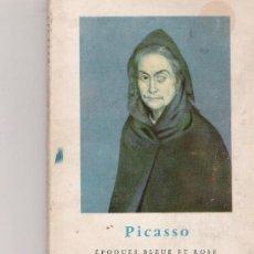 Libros antiguos: PICASSO - EPOQUES BLEUE ET ROSE - FRANK ELGAR - FERNAND HAZAN -. Lote 15687291