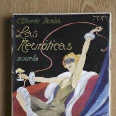 Libros antiguos: LAS NEURÓTICAS. INSÚA (ALBERTO). Lote 15699170