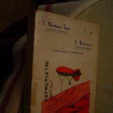 Libros antiguos: 1901 AEROSTACION Y ELEMENTOS AUXILIARES BARRERA Y SANZ. Lote 27580131