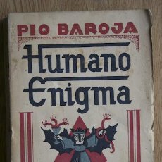 Libros antiguos: MEMORIAS DE UN HOMBRE DE ACCIÓN. HUMANO ENIGMA. (NOVELA). BAROJA (PÍO). Lote 15732150
