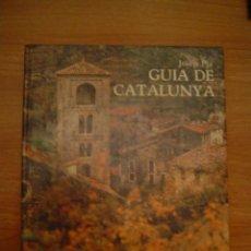 GUIA DE CATALUNYA -JOSEP PLA . EDICIONES DESTINO BARCELONA
