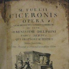 Libros antiguos: M. TULLI CICERONIS OPERA / TOMUS SEXTUS / 1772. Lote 26628692
