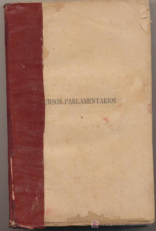 DISCURSOS PARLAMENTARIOS DE EMILIO CASTELAR EN LA ASAMBLEA CONSTITUYENTE. EDIT.RIVADENEYRA. (Libros Antiguos, Raros y Curiosos - Pensamiento - Otros)