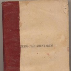Libros antiguos: DISCURSOS PARLAMENTARIOS DE EMILIO CASTELAR EN LA ASAMBLEA CONSTITUYENTE. EDIT.RIVADENEYRA.. Lote 15753426