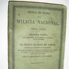 Libros antiguos: 1855 MANUAL DE TACTICA DE LA MILICIA NACIONAL Y NUEVO MANEJO DE ARMAS CORSINI. Lote 26736290