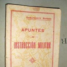 Libros antiguos: APUNTES DE INSTRUCCION MILITAR CON ILUSTRACIONES. Lote 26014919