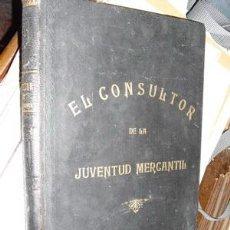 Libros antiguos: 1883 EL CONSULTOR DEL TENEDOR DE LIBROS TOMO I. Lote 24821483